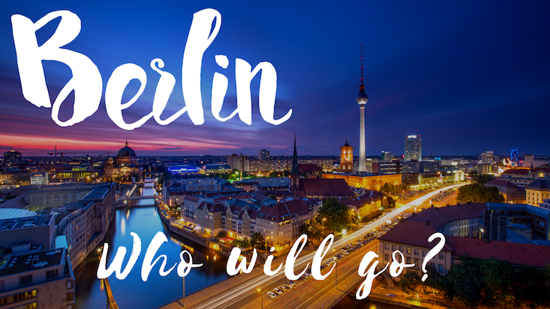 Berlin: Who Will Go?
