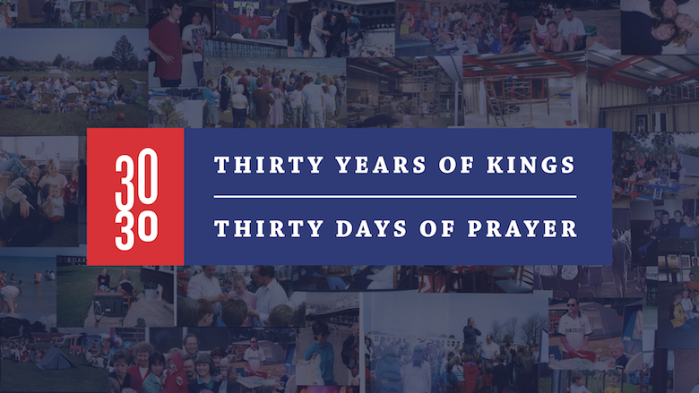Thirty Years Of Kings Thirty Days Of Prayer