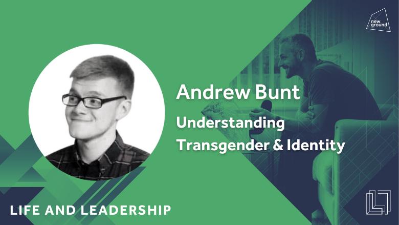 Understanding Transgender & Identity