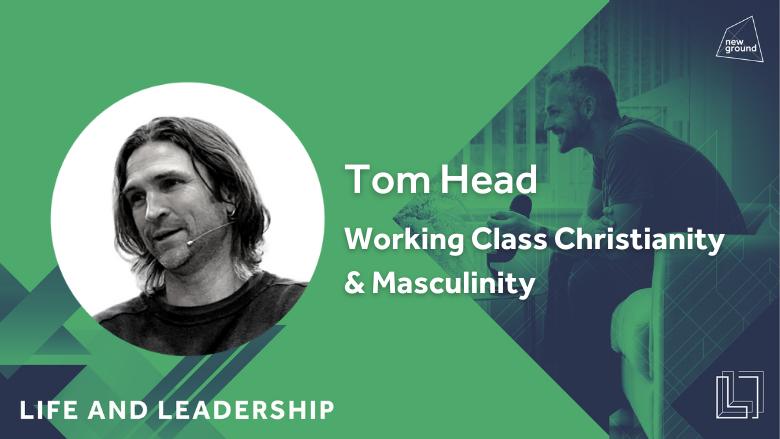 Working Class Christianity & Masculinity