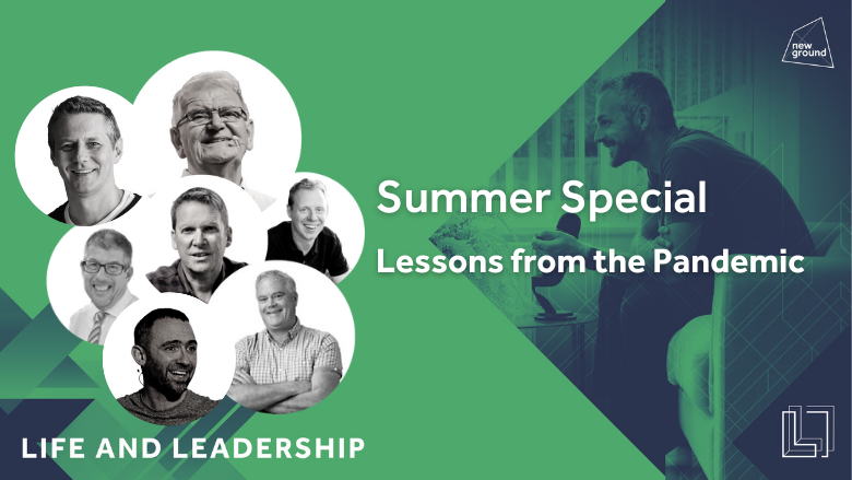 Summer Special: Lessons from the Pandemic