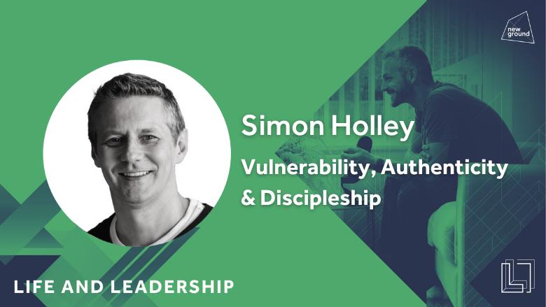 Vulnerability, Authenticity & Discipleship